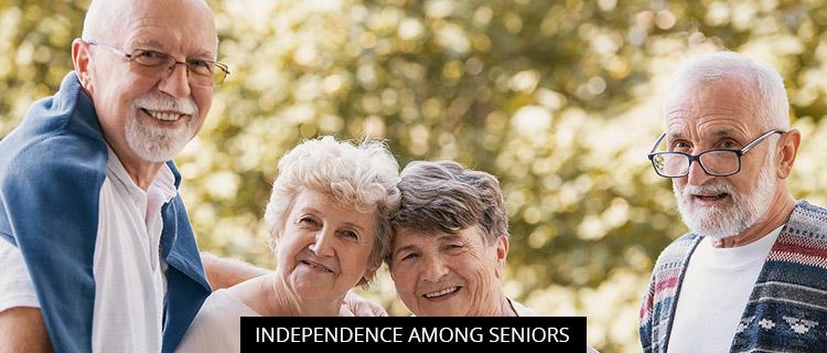 Independence Among Seniors